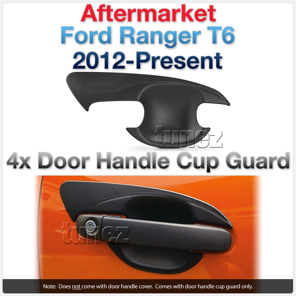 Matt Door Handle Cup Guard Cover For Ford Ranger T6 PX MK1 MK2 MK3 XL XLT Tunez