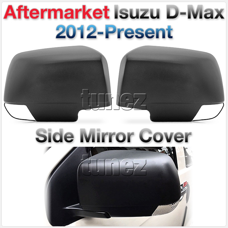 Aftermarket Isuzu D-Max RT Holden Colorado RG Side Mirror Cover