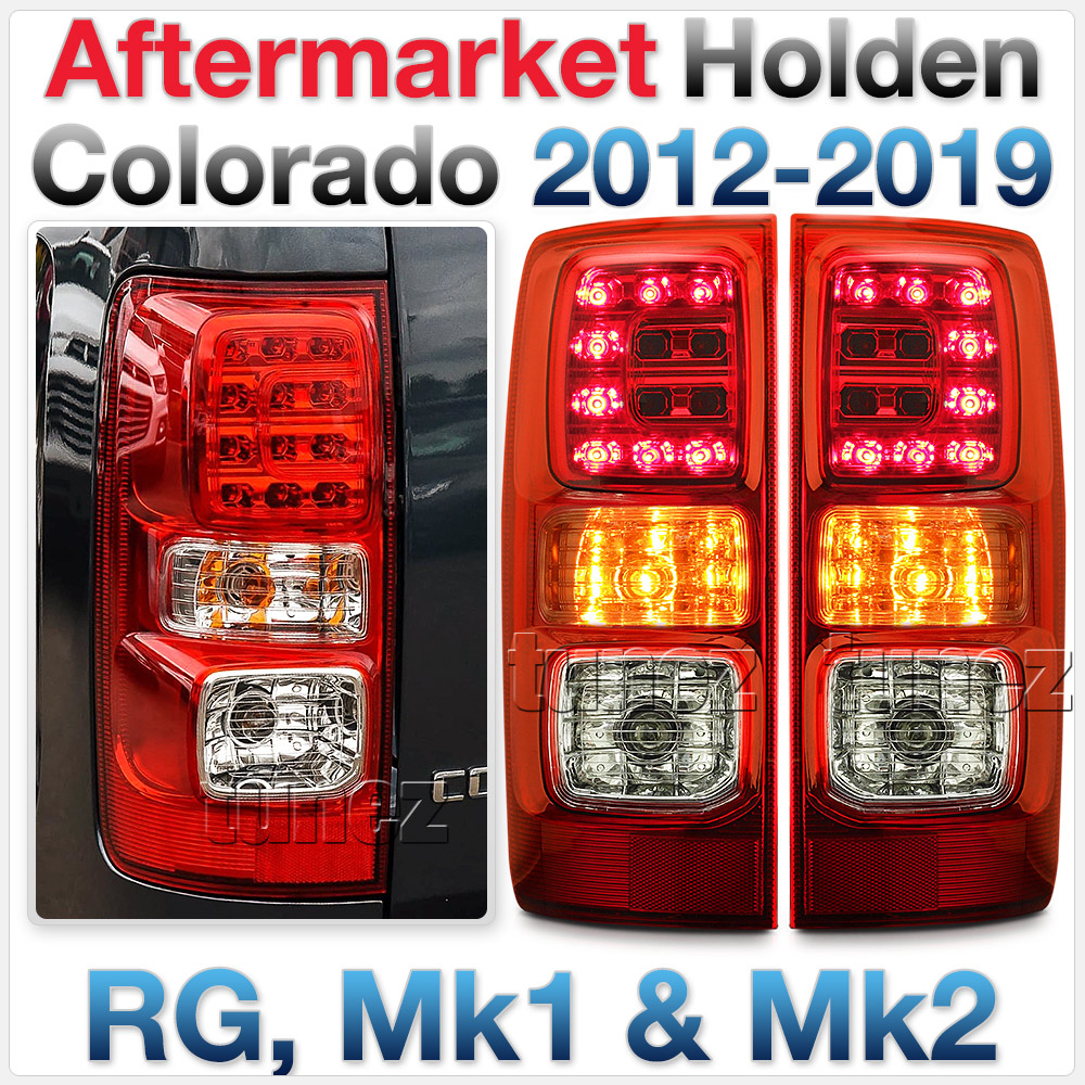 RLHC01 Holden Colorado Chevrolet Chevy Colorado Trim 2nd Generation Gen RG Mk1 Mk2 2012 2013 2014 2015 2016 2017 2018 2019 2020 LT LTZ LS LSX Z71 Replacement OEM Standard Original Replace A Pair Set Left Right Side LH RH ABS Back Rear Tail Light Tail Lamp Head Taillights LED Bulb Type Aftermarket