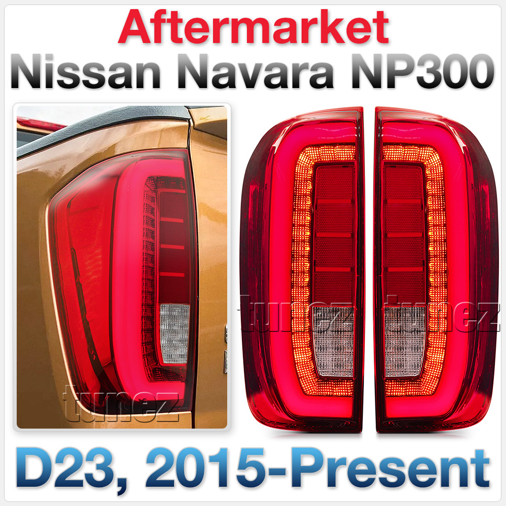 Full LED Tail Lights Rear Lamp For Nissan Navara NP300 D23 DX RX ST ST-X Red OZ